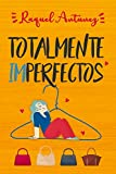Totalmente imperfectos