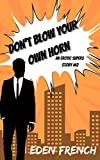 Don't Blow Your Own Horn: An Erotic Supers Story #2 (English Edition)
