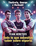 Team Heretics: Todo lo que necesitas saber sobre esports (4You2)