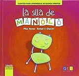 La Silla De Manolo (C.Aprend.Buenos Habi