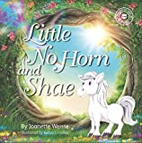 Little No Horn and Shae (Giggles in my Heart; Series of Children's Books Book 2) (English Edition)