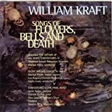 Kraft : Songs of Flowers, Bells & Death